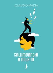 Saltimbanchi a Milano