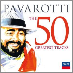 Luciano Pavarotti - Luciano Pavarotti - The 50 Greatest Tracks (2 Cd)