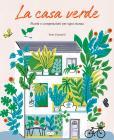 La Casa Verde. Piante E Composizioni Per Ogni Stanza