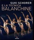 Suky Schorer E La Tecnica Balanchine