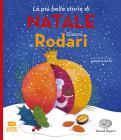 Le Più Belle Storie Di Natale. Ediz. A Colori