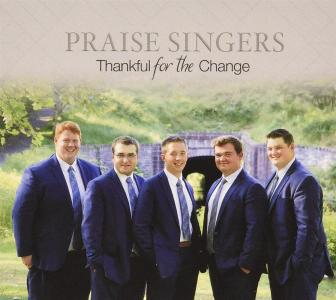 Praise Singers - Thankful For The Change