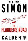 Simon, Claude - The Flanders Road [edizione: Regno Unito]
