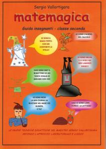 MATEMAGICA classe 2a - Guida per l'insegnante