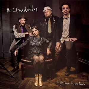 Claudettes (The) - High Times In The Dark