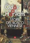 Storie Del Bosco Viennese