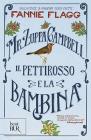 Mr. Zuppa Campbell, Il Pettirosso E La Bambina
