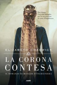 La corona contesa. Il romanzo di Matilde d'Inghilterra