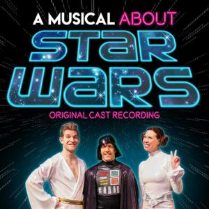 Original Cast Recording - Musical About Star Wars (Original Cast Recording)