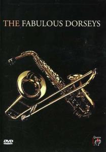 Fabulous Dorseys (The) - The Fabulous Dorseys