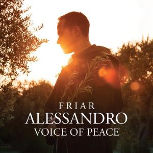 Frate Alessandro - Voice Of Peace