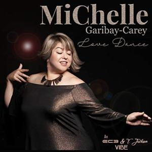 Michelle Garibay-Carey - Love Dance