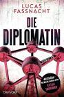 Die Diplomatin: Thriller