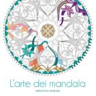 L'arte Dei Mandala. Disegni Da Colorare. Ediz. Illustrata