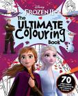 Disney Frozen 2. The Ultimate Colouring Book. Ediz. Illustrata