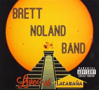 Brett Noland Band - Live At Lacabana