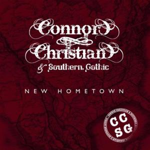 Christian Connor & Southern Gothic - New Hometown