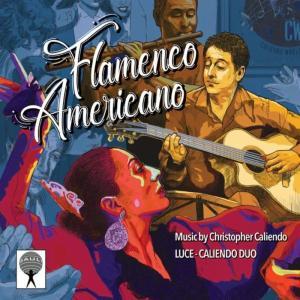 Luce-Caliendo Duo - Flamenco Americano