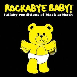 Rockabye Baby!: Lullaby Renditions Of Black Sabbath / Various