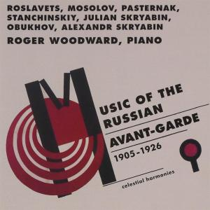 Roger Woodward: Music Of The Russian Avant-Garde (1905-1926)