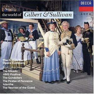 Gilbert & Sullivan - D'Oyly Carte - The World Of Gilbert And Sullivan