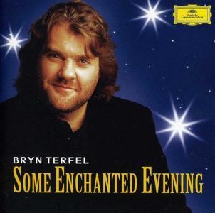 Bryn Terfel - Some Enchanted Evening