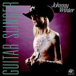 Winter, Johnny - Guitar Slinger -Reissue-