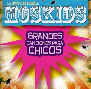 Mosca (La) - Moskids