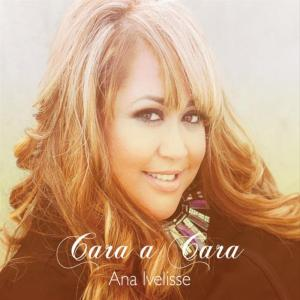 Ana Ivelisse - Cara A Cara
