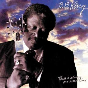 B.B. King - There Is Always One More Time