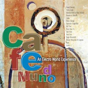 Sunnyside Cafe Series - Cafe Mundo: An Electro World Experience / Various