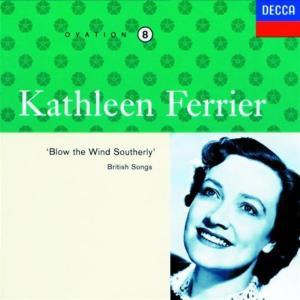 Kathleen Ferrier: Ovation 8 - British Songs