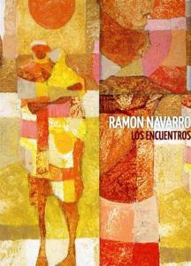 Ramon Navarro - Los Encuentros (2 Cd)