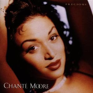 Chante' Moore - Precious