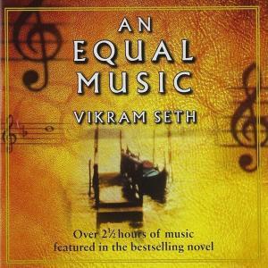 Vikram Seth - An Equal Music (2 Cd)