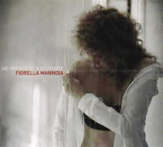 Fiorella Mannoia - Ho Imparato A Sognare (Cd+Dvd)