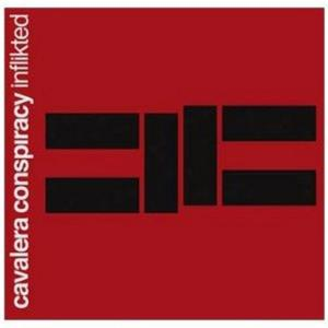 Cavalera Conspiracy (The) - Inflikted