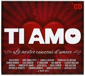 Ti Amo - Le Nostre Canzoni D'Amore / Various (2 Cd)