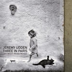 Jeremy Udden - Three In Paris