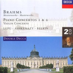 Johannes Brahms - Brahms - Piano Concertos 1 & 2