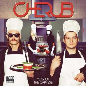 Cherub - Year Of The Caprese