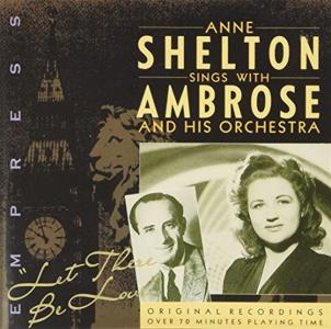 Anne Shelton - Let There Be Love