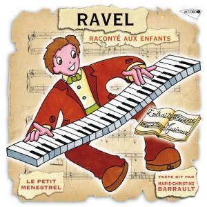 Marie Christine Barrault - Maurice Ravel Raconte Aux Enfants