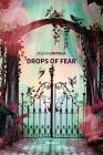 Drops Of Fear