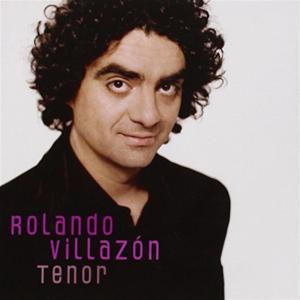Rolando Villazon: Tenor
