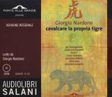 Cavalcare La Propria Tigre Letto Da Giorgio Nardone. Ediz. Integrale