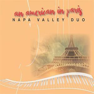 Napa Valley Duo - An American In Paris