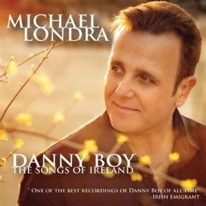 Michael Londra - Danny Boy: The Sounds Of Ireland