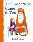Kerr, Judith - The Tiger Who Came To Tea [edizione: Regno Unito]