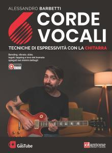 6 corde vocali. Tecniche di espressività con la chitarra